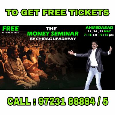 MONEY SEMINAR - FREE - 24 MAY - BY CHIRAG UPADHYAY