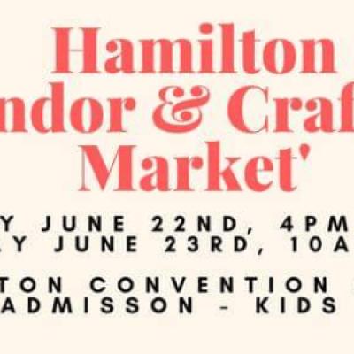 Hamilton Vendor &amp Crafters Market