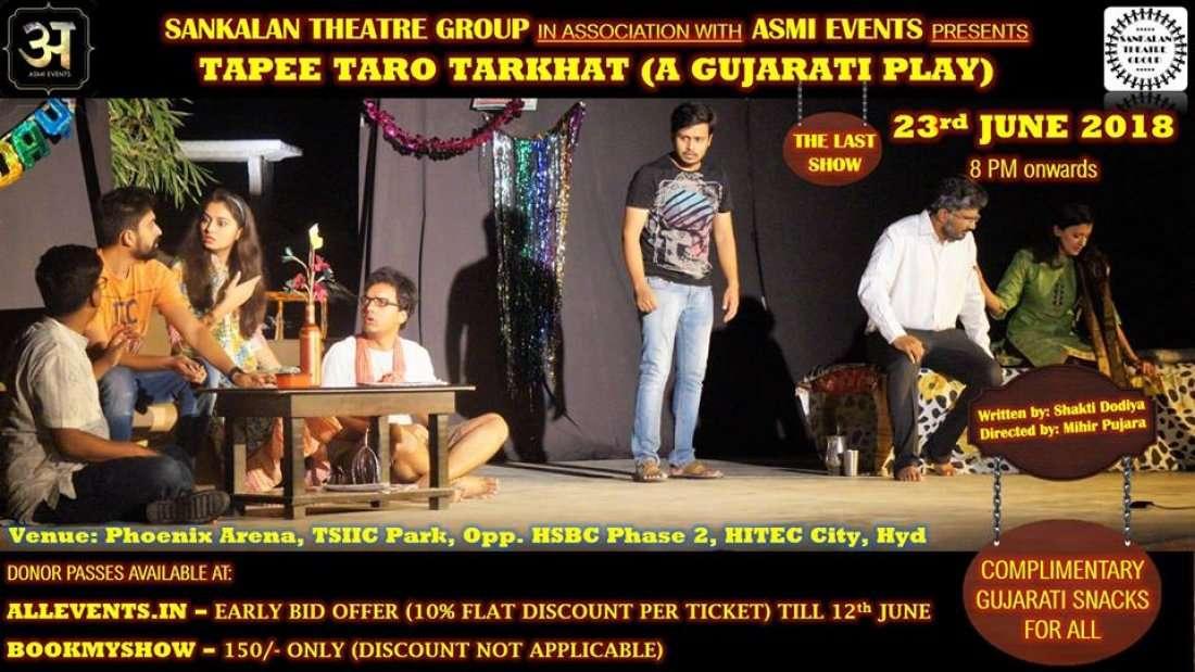 Tapee Taro Tarkhat - a Gujarati Play (Last Show)