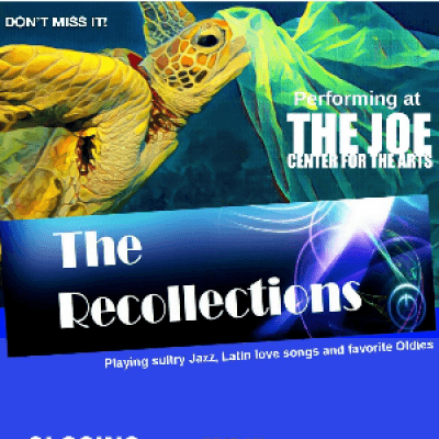 The Recollections at The Joe Center for the Arts