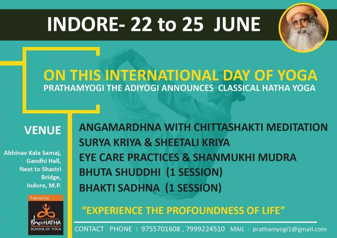 Isha Classical Hatha Yoga In Indore  22-25 June