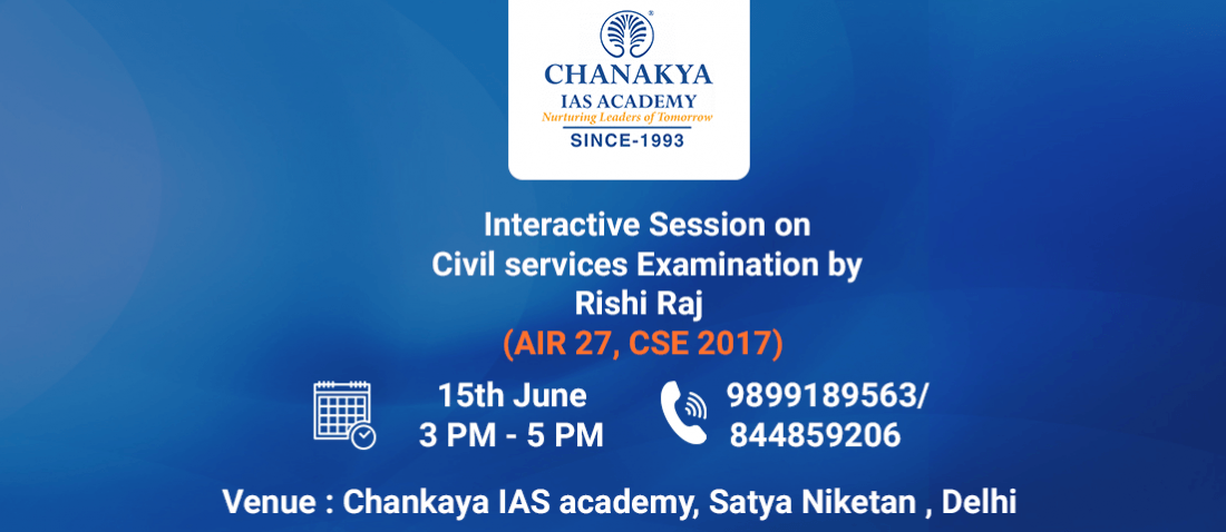An Interactive Session with IAS Topper Rishi Raj in South Delhi on 15th June