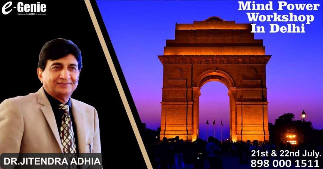DR.ADHIAS MIND POWER WORKSHOP IN DELHI