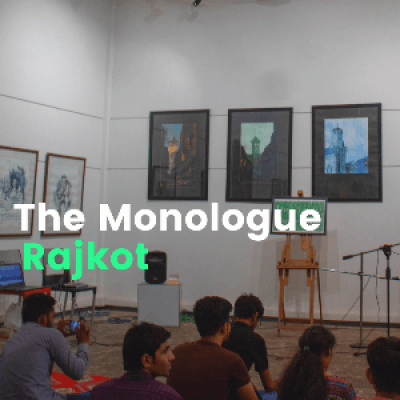 The Monologue - Rajkot  Poetry Music Comedy