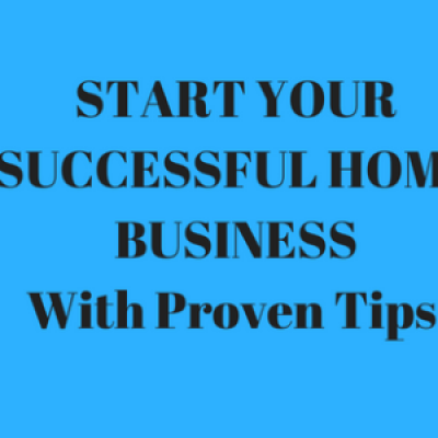 Start Your Successful Home Business