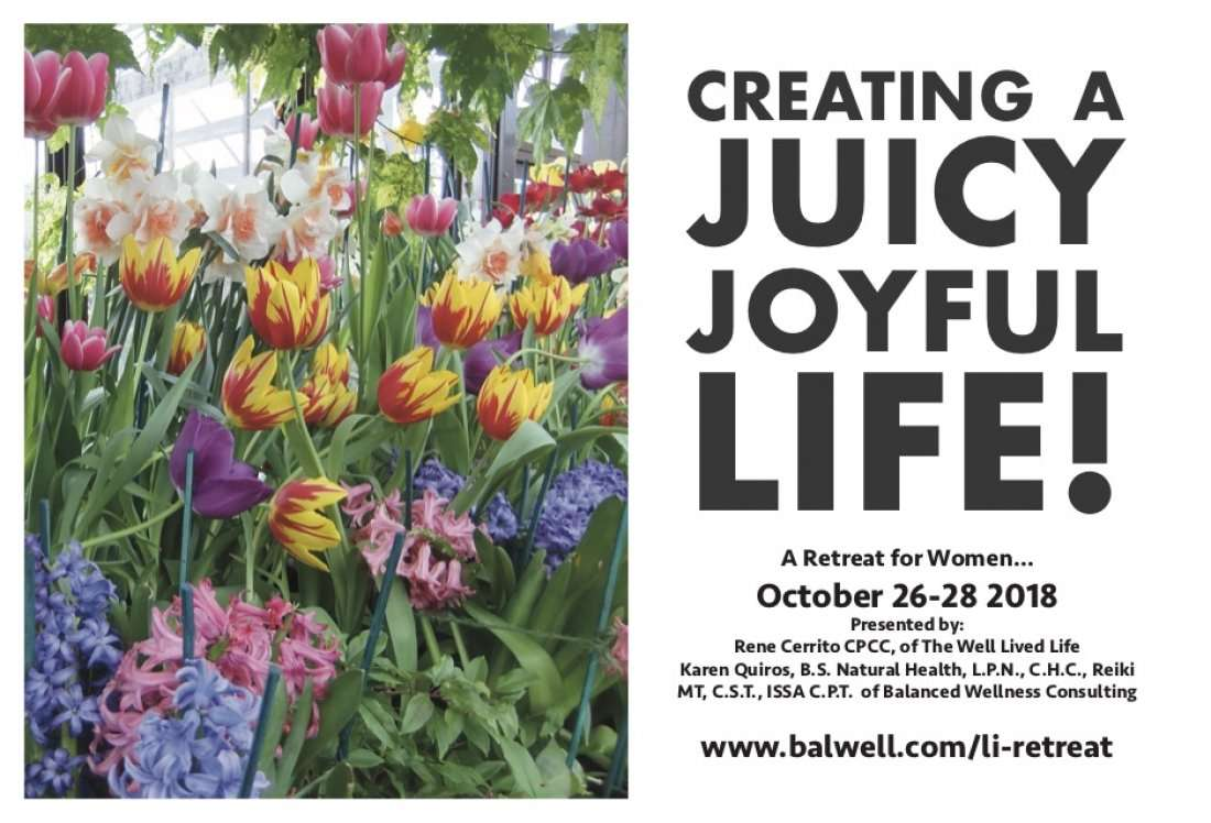 Creating a Juicy Joyful Life Womens Retreat