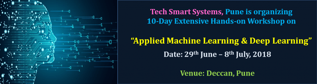 10-Day Extensive Workshop on Applied Machine Learning and Deep Learning
