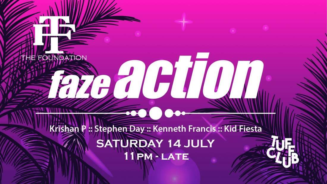 The Foundation presents Faze Action