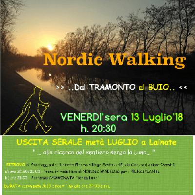 NORDIC WALKING  >> ..Dal TRAMONTO al BUIO.. << a LAINATE (MI)