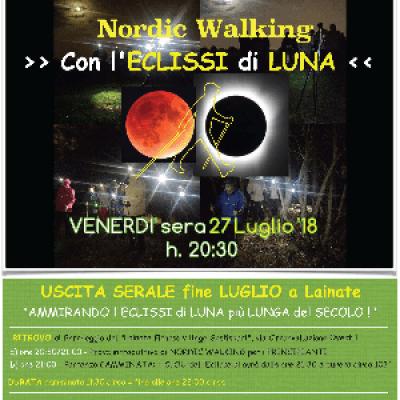 NORDIC WALKING >> Con lECLISSI di LUNA  <<