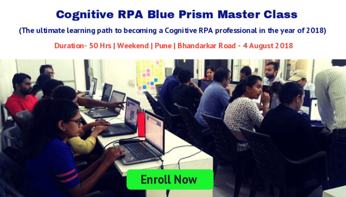 Cognitive RPA Blue Prism Training  Bhandarkar Road Pune  4 August 2018  Weekend