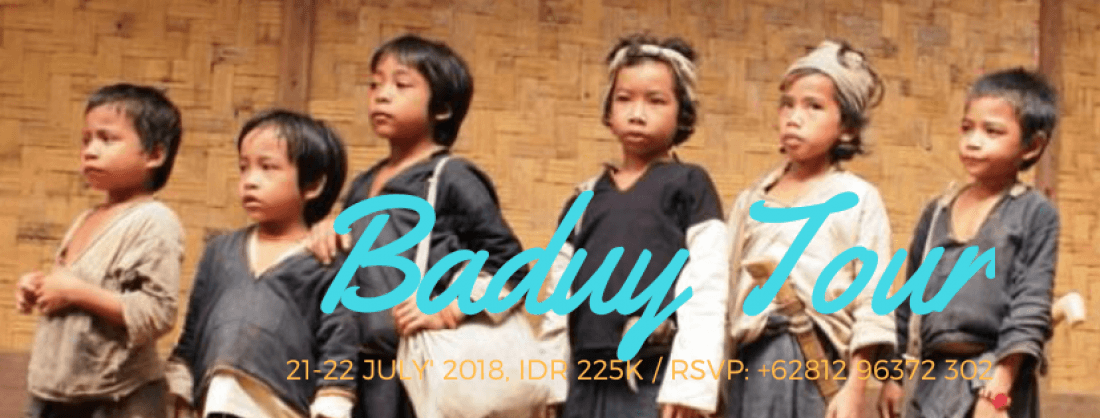 2D1N THE REMOTE AIR OF BADUY TRIBES