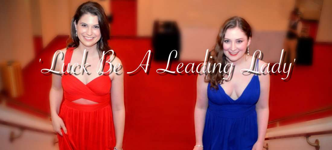 Luck Be A Leading Lady