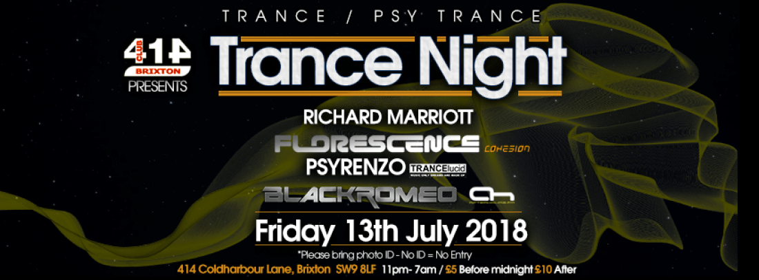 Club 414 Presents Trance Night (Trance and Psy Trance)