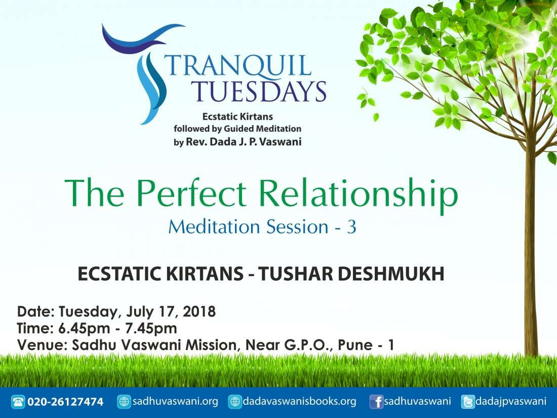 Tranquil Tuesdays  The Perfect Relationship  17 July 2018