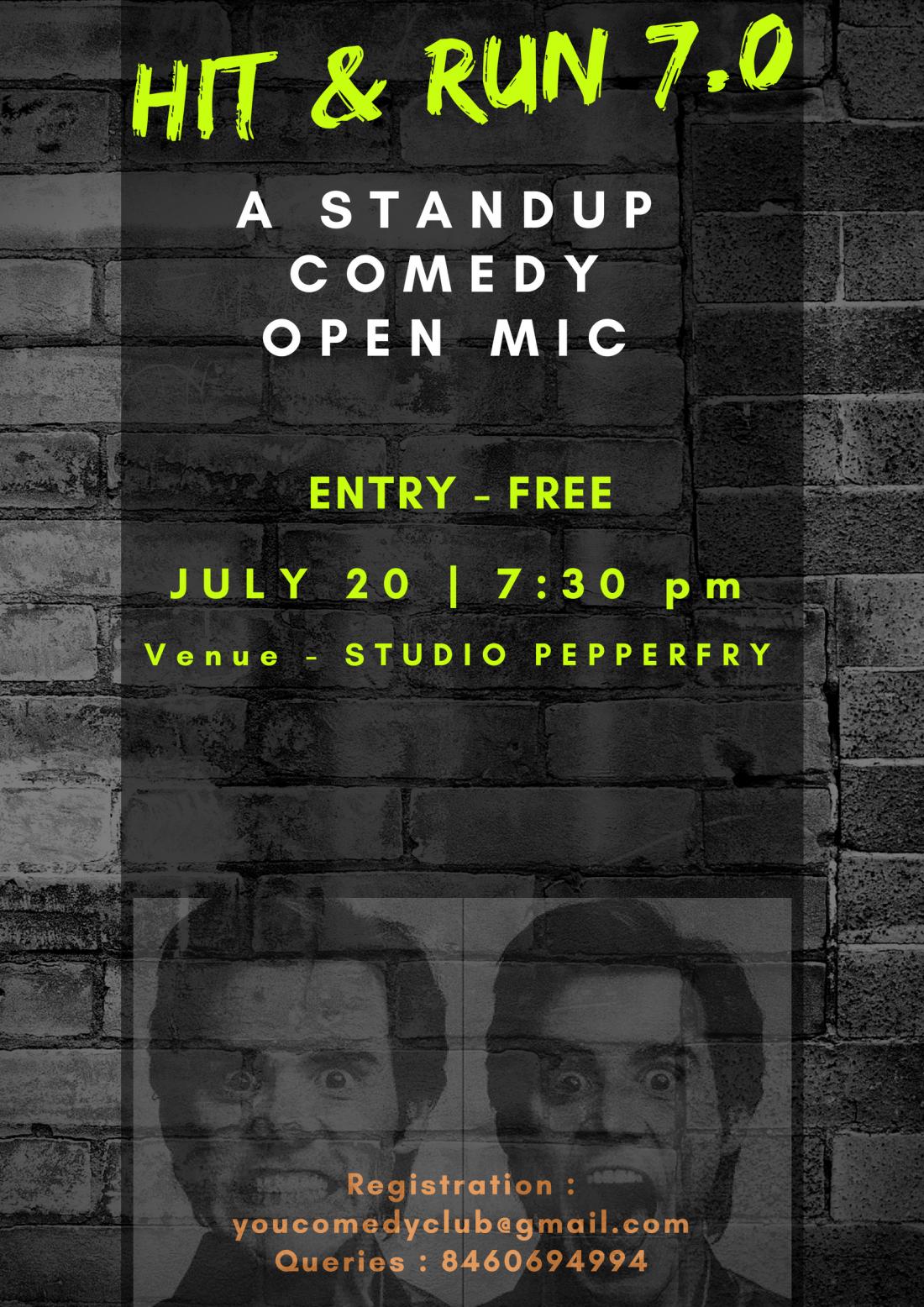 Hit & Run 7.0 - A standup comedy open mic