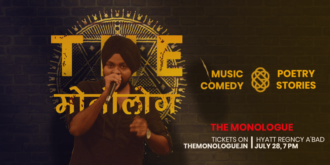 The Monologue - Ahmedabad