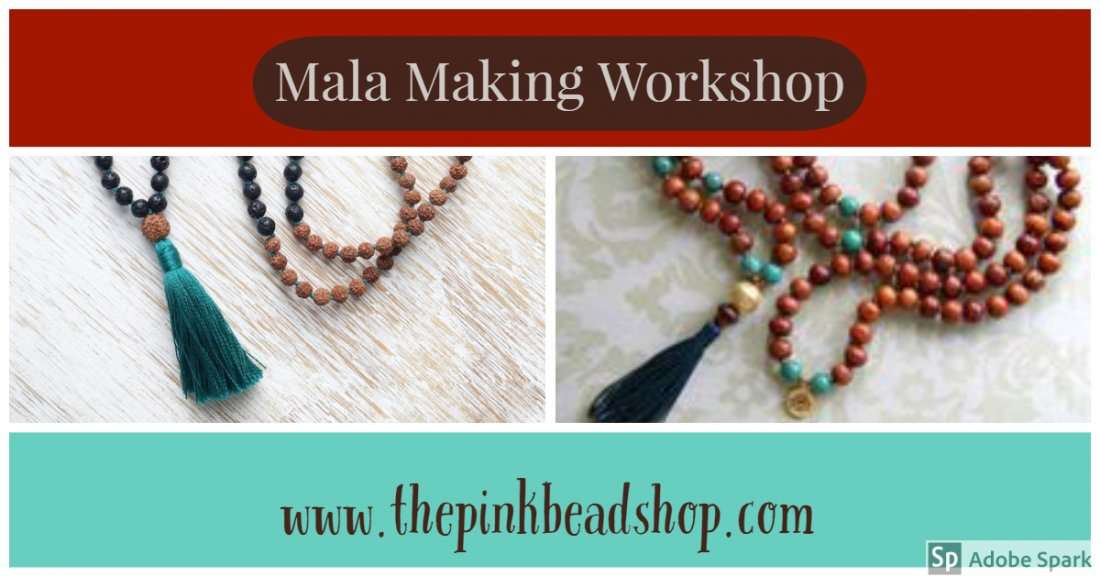 Create your own intention Mala making workshop