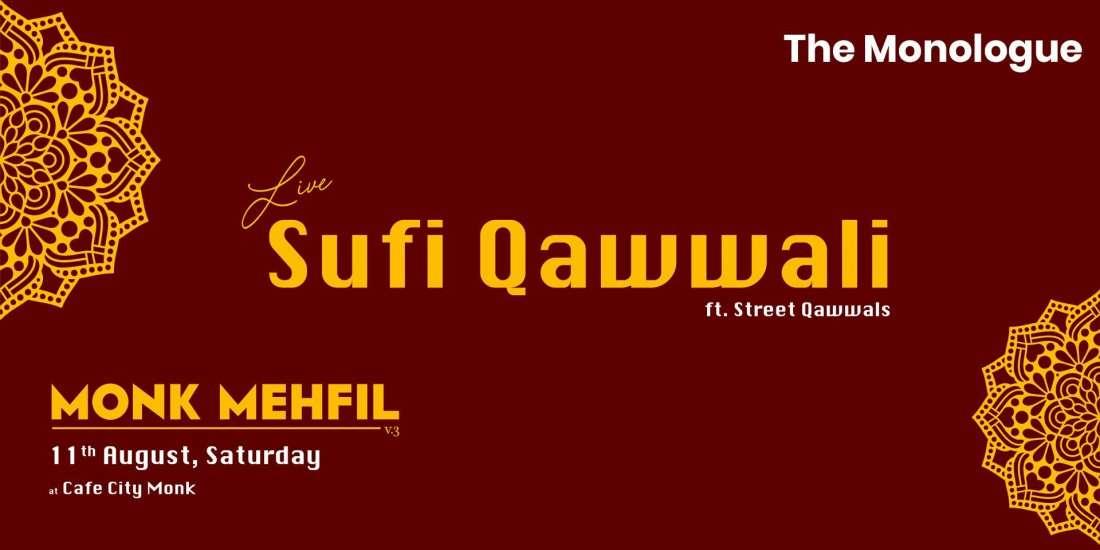 Monk Mehfil - Live Sufi Qawwali ft Street Qawwal of Ahmedabad