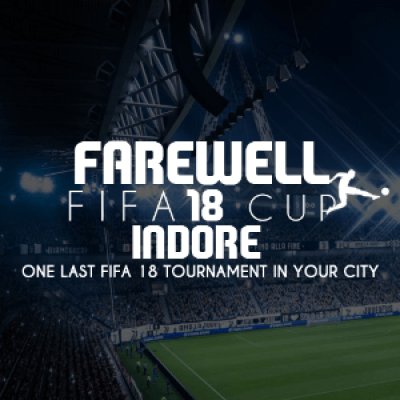 Farewell FIFA 18 Cup - Indore