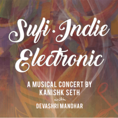 Sufie Indie Electronic- A musical Concert