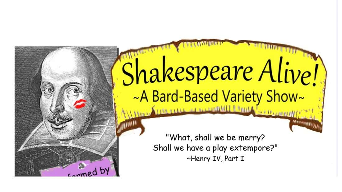 Shakespeare Alive A Bard-Based Variety Show