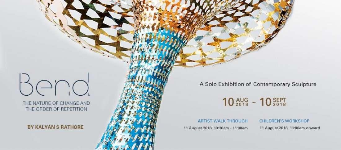 Bend - A Solo Exhibition by Kalyan S Rathore