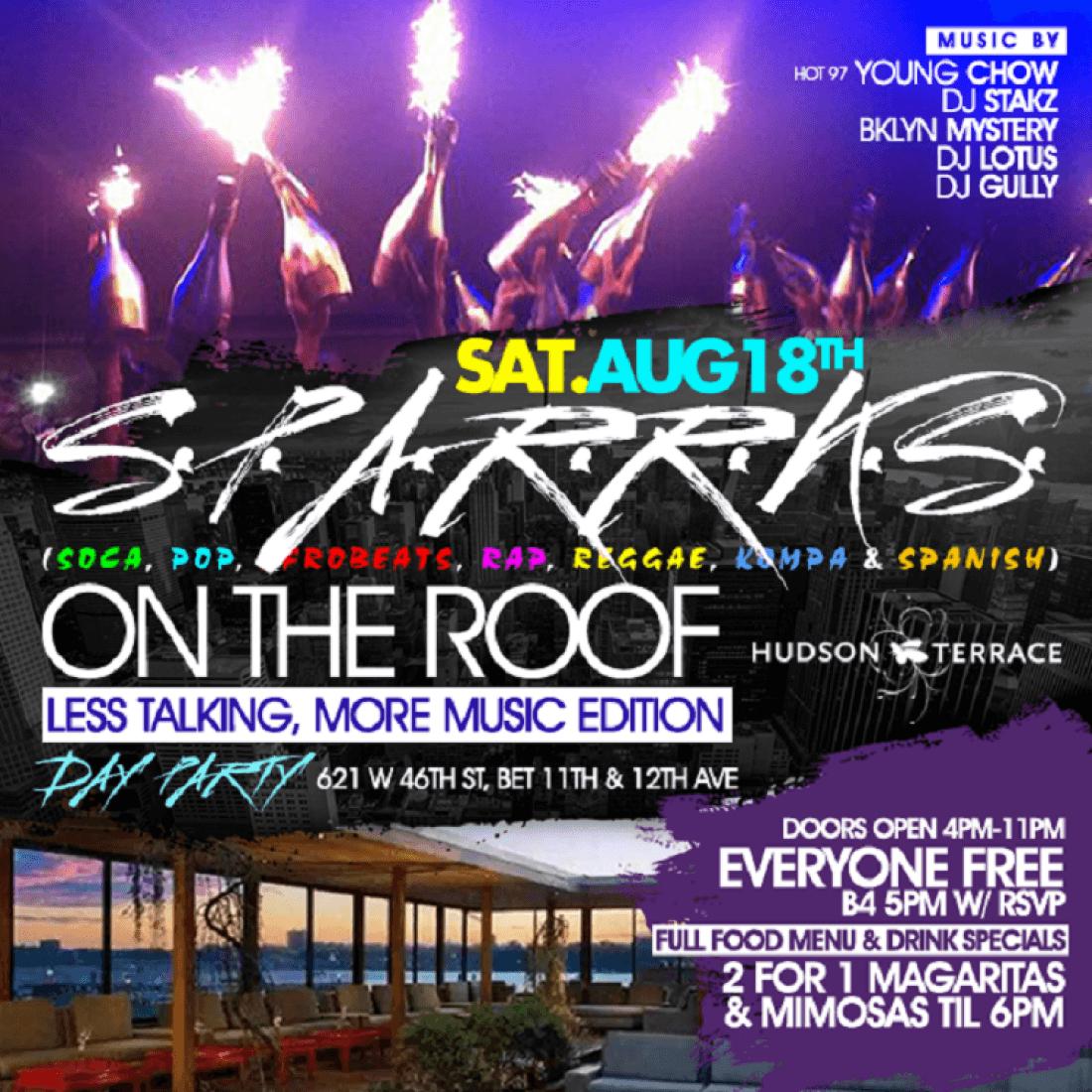 S.P.A.R.R.K.S. (Soca  Pop  Afrobeats  Rap  Reggae  Kompa  Spanish) on the Roof Day Party