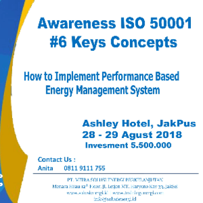 Awareness ISO 50001 &quotHow to Implement Performance Based Energy Management System&quot