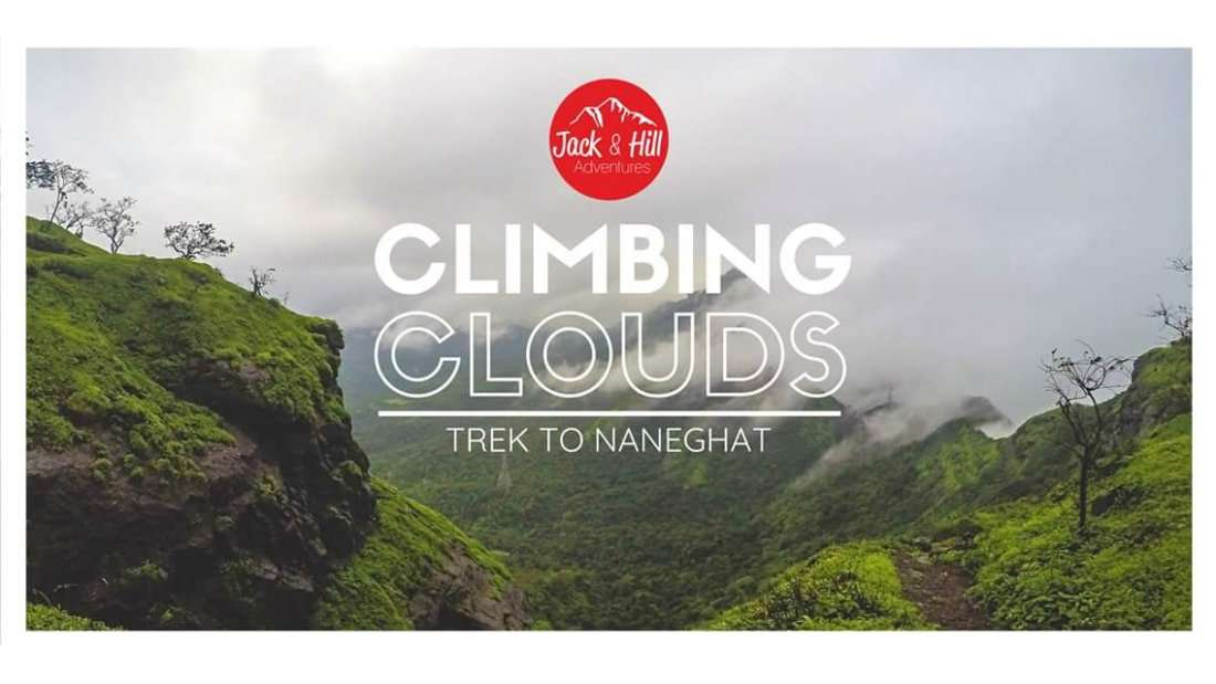 Climbing Clouds - Trek to Naneghat