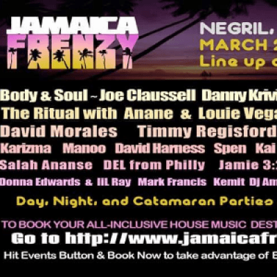 JAMAICA FRENZY-March 2019 wAnan &amp Louie Vega Body &amp Soul &amp much more