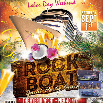 END OF SUMMER ROCK THE BOAT PARTY