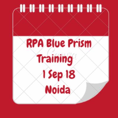 RPA Blue Prism Classroom Training  Noida  1 Sep.18  930 AM
