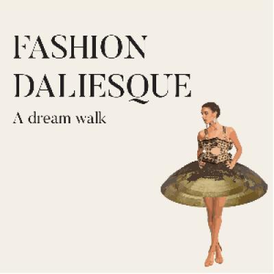 Fashion Daliesque - ADF