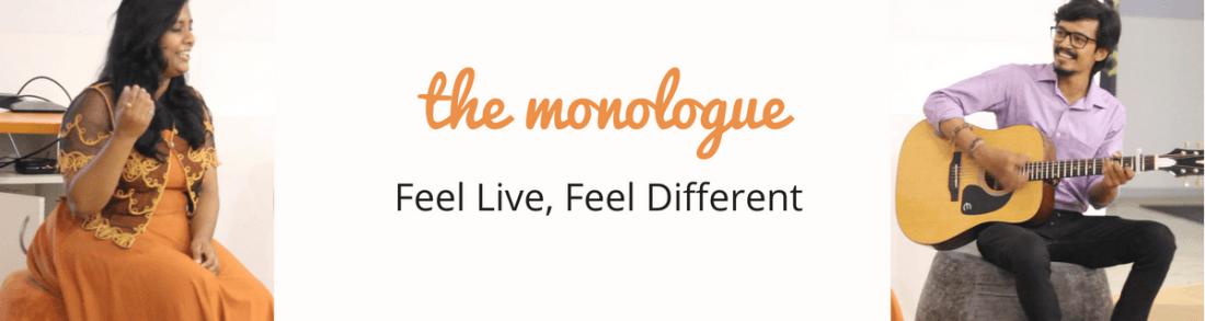 The Monologue - Gandhinagar