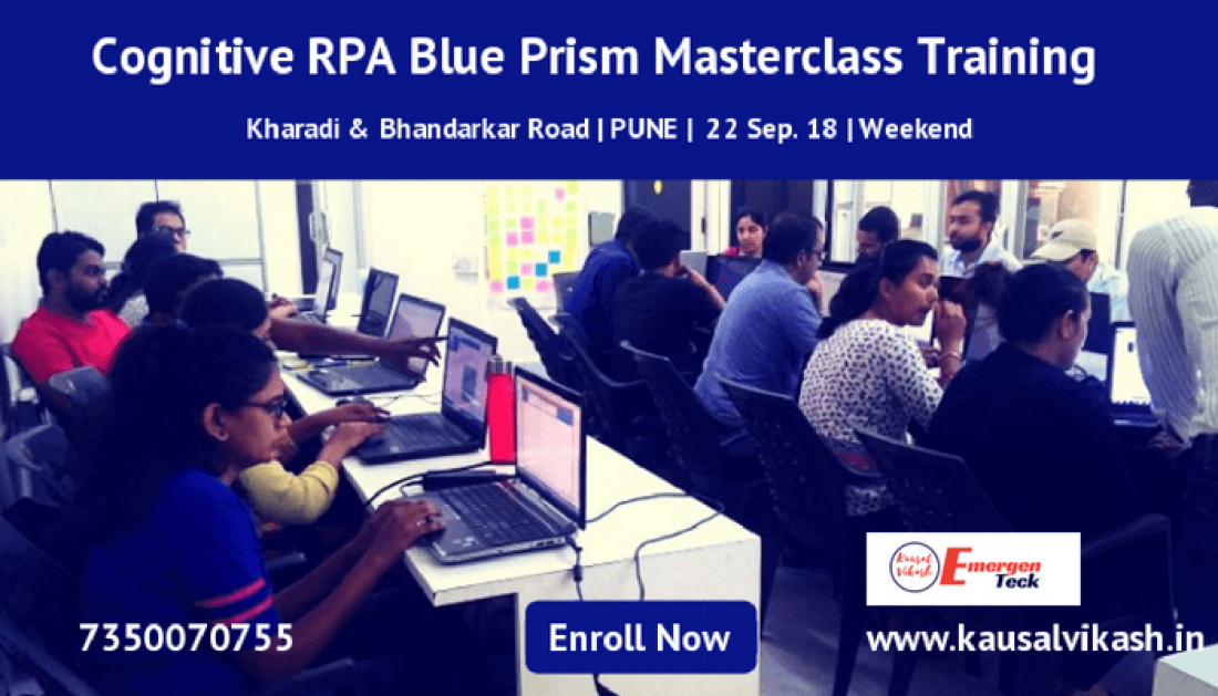 Cognitive RPA Blue Prism Masterclass Training  Weekend  Sat. 22 Sep 18  930 AM  Kharadi - PUNE