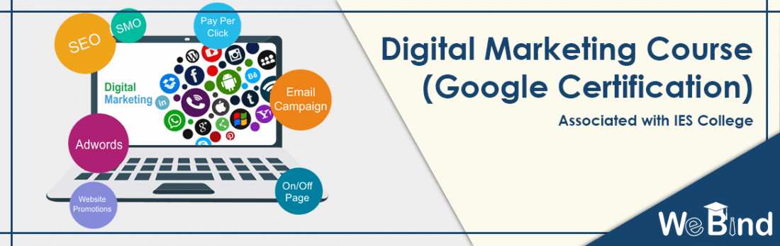 WeBind - IES College  Digital Marketing Google Certification Course.
