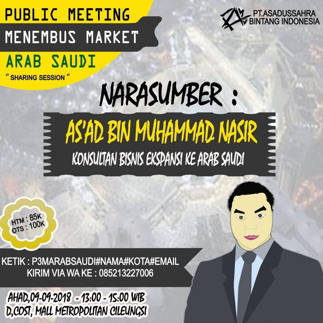Public Meeting ( Sharing Session )   Menembus Market Arab Saudi