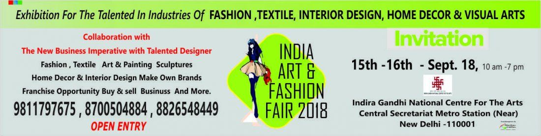 INDIA Art And FASHION FAIR at IGNCA NEW DELHI