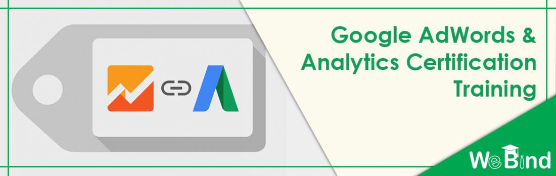 Google AdWords & Analytics Certification Training