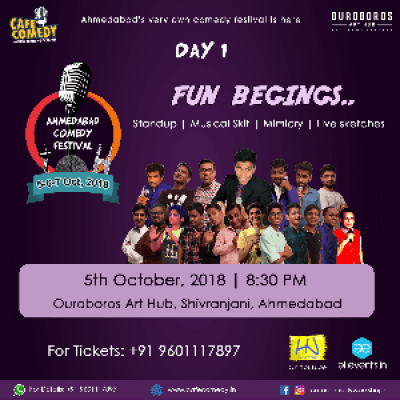 Fun Begins.. Event - Day 1  Ahmedabad Comedy Festival