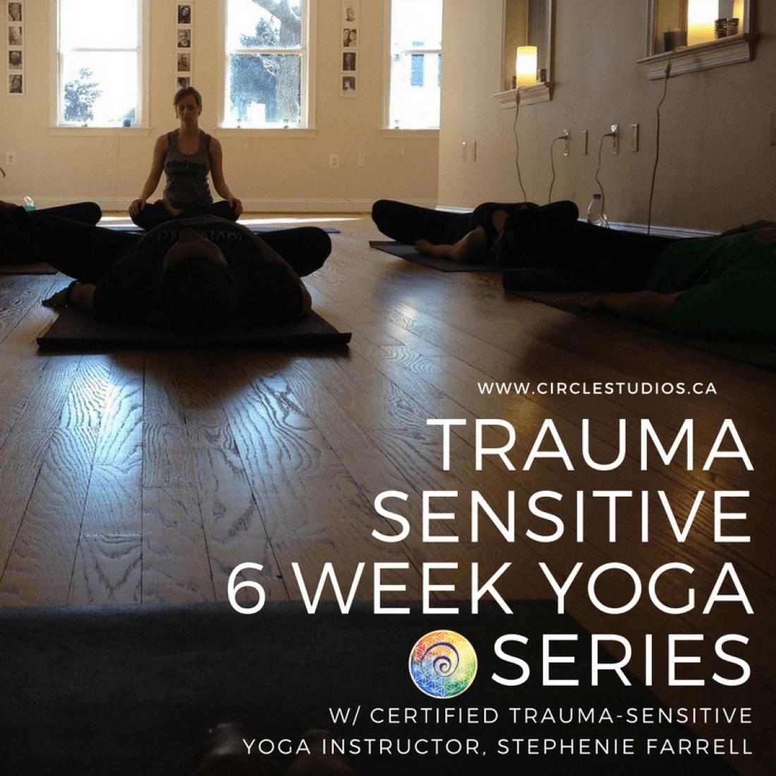Trauma Sensitive 6 Week Yoga Series