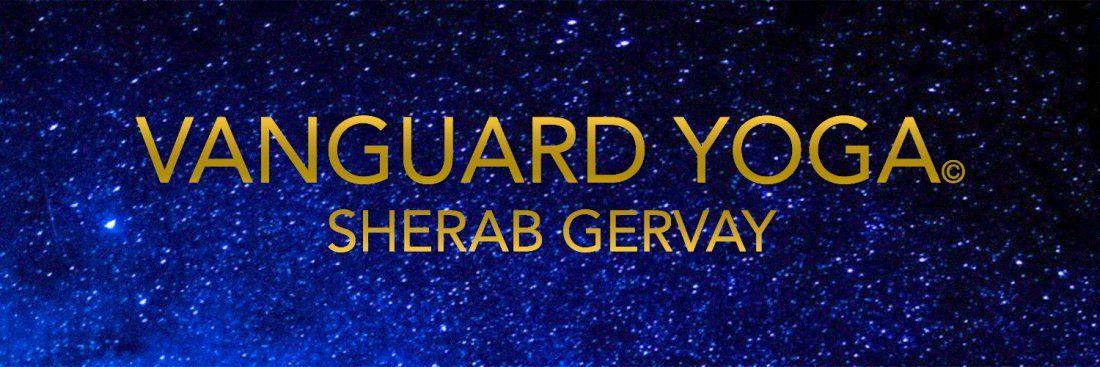VANGUARD YOGA by Sherab Gervay