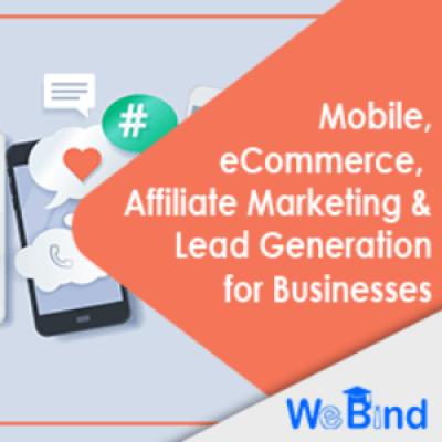 Mobile Marketing eCommerce Marketing Affiliate Marketing &amp Lead Generation