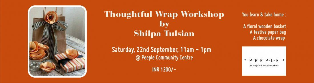 Thoughtful Wrap - Workshop by Shilpa Tulsian