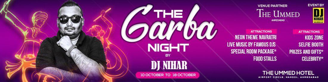 Garba Nights by DJ Nihar Oct 10 to Oct 18