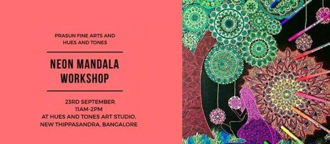Neon Mandala Workshop With Prasun Balasubramaniam