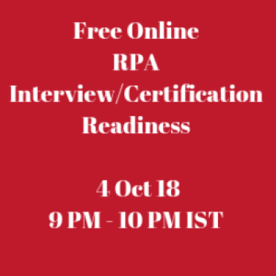 Online RPA Interview and Certification Readiness Session  4 Oct 18  9 PM - 10 PM IST