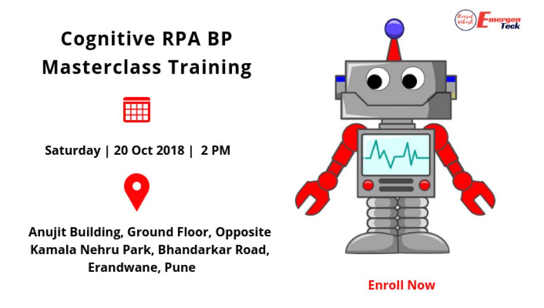 Cognitive RPA BP Masterclass Training  Weekend  Sat.20 Oct 18  2 PM  Bhandarkar Road PUNE