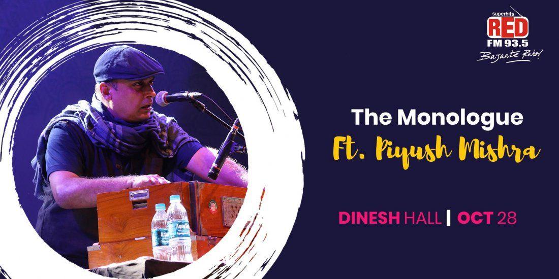 The Monologue Ft.Piyush Mishra